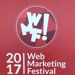 Web Marketing Festival 2017: Noi tra i 6.000 partecipanti